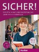 Cover-Bild zu Sicher! B2/2. Kurs- und Arbeitsbuch mit Audio-CD zum Arbeitsbuch. Lektion 7-12 von Perlmann-Balme, Michaela