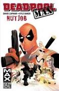 Cover-Bild zu Lapham, David: Deadpool Max: Nutjob