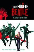 Cover-Bild zu Tiwari, Vivek J.: Der fünfte Beatle: Die Brian Epstein Story