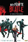 Cover-Bild zu Tiwary, Vivek J.: Der fünfte Beatle: Die Brian Epstein Story, Band 1 (eBook)
