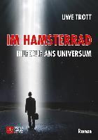 Cover-Bild zu Im Hamsterrad - Hilferuf ans Universum