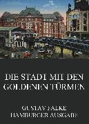 Cover-Bild zu Die Stadt mit den goldenen Türmen