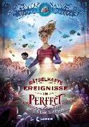 Cover-Bild zu Duggan, Helena: Rätselhafte Ereignisse in Perfect - Hüter der Fantasie