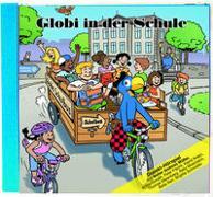 Cover-Bild zu Lendenmann, Jürg: Globi in der Schule
