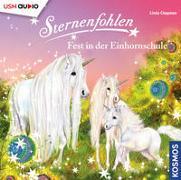 Cover-Bild zu Chapman, Linda: Sternenfohlen (Folge 25): Fest in der Einhornschule