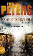 Cover-Bild zu Peters, Katharina: Bernsteinmord