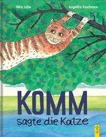 Cover-Bild zu Komm, sagte die Katze von Lobe, Mira