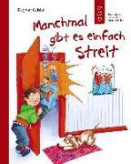 Cover-Bild zu Manchmal gibt es einfach Streit von Geisler, Dagmar (Illustr.)