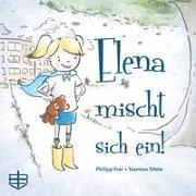 Cover-Bild zu Elena mischt sich ein von Frei, Philipp