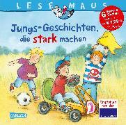 Cover-Bild zu LESEMAUS Sonderbände: Jungs-Geschichten, die stark machen von Vohwinkel, Christa