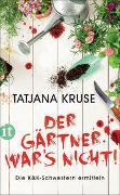 Cover-Bild zu Kruse, Tatjana: Der Gärtner war's nicht!