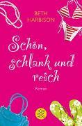 Cover-Bild zu Harbison, Beth: Schön, schlank und reich