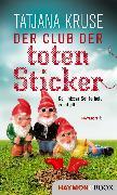 Cover-Bild zu Kruse, Tatjana: Der Club der toten Sticker (eBook)
