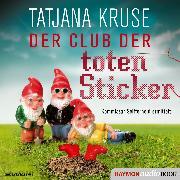 Cover-Bild zu Kruse, Tatjana: Der Club der toten Sticker (Audio Download)