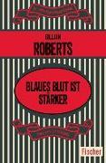 Cover-Bild zu Roberts, Gillian: Blaues Blut ist stärker (eBook)