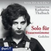 Cover-Bild zu Kaléko, Mascha: Solo für Frauenstimme. Gedichte