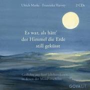 Cover-Bild zu Maske, Ulrich: Es war, als hätt' der Himmel die Erde still geküsst