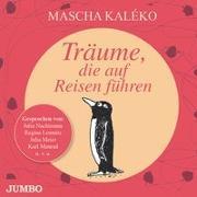 Cover-Bild zu Kaléko, Mascha: Träume, die auf Reisen führen
