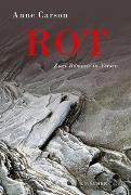 Cover-Bild zu Carson, Anne: Rot