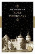 Cover-Bild zu Tucholsky, Kurt: Weihnachten mit Kurt Tucholsky