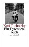 Cover-Bild zu Tucholsky, Kurt: Ein Pyrenäenbuch
