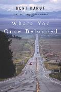 Cover-Bild zu Haruf, Kent: Where You Once Belonged
