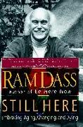 Cover-Bild zu Dass, Ram: Still Here: Embracing Aging, Changing, and Dying