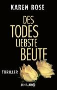 Cover-Bild zu Rose, Karen: Des Todes liebste Beute