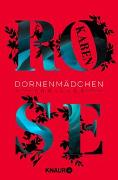 Cover-Bild zu Rose, Karen: Dornenmädchen