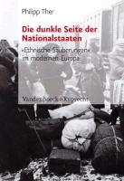 Cover-Bild zu Ther, Philipp: Die dunkle Seite der Nationalstaaten