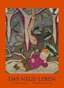 Cover-Bild zu Kunstmuseum Basel (Hrsg.): Das neue Leben