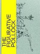Cover-Bild zu Helfenstein, Josef: The Figurative Pollock