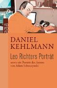 Cover-Bild zu Kehlmann, Daniel: Leo Richters Porträt