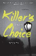 Cover-Bild zu Begley, Louis: Killer's Choice