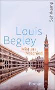 Cover-Bild zu Begley, Louis: Mistlers Abschied