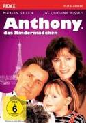Cover-Bild zu Martin Sheen (Schausp.): Anthony, das Kindermädchen