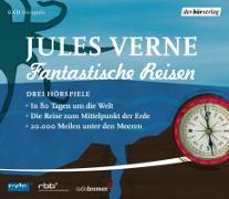 Cover-Bild zu Verne, Jules: Fantastische Reisen. Drei Hörspiele