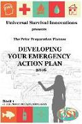 Cover-Bild zu Newton, Rebecca: Universal Survival Innovations presents: THE PRIOR PREPARATION PLANNER: Developing Your Emergency Action Plan