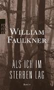 Cover-Bild zu Faulkner, William: Als ich im Sterben lag