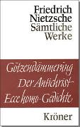 Cover-Bild zu Nietzsche, Friedrich: Götzendämmerung - Der Antichrist - Ecce homo