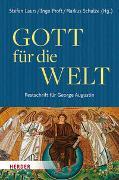Cover-Bild zu Laurs, Stefan (Hrsg.): Gott für die Welt. Festschrift für George Augustin