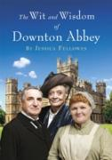 Cover-Bild zu Fellowes, Jessica: The Wit and Wisdom of Downton Abbey (eBook)