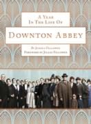 Cover-Bild zu Fellowes, Jessica: A Year in the Life of Downton Abbey (companion to series 5) (eBook)