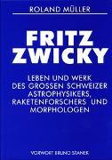Cover-Bild zu Müller, Roland: Fritz Zwicky