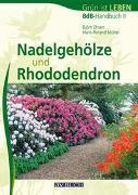 Cover-Bild zu Ehsen, Björn: Nadelgehöze und Rhododendron