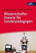 Cover-Bild zu Stein, Roland: Wissenschaftstheorie für Sonderpädagogen