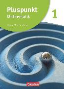 Cover-Bild zu Bamberg, Rainer: Pluspunkt Mathematik, Baden-Württemberg - Neubearbeitung, Band 1, Schülerbuch