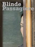 Cover-Bild zu Schmutz, Thomas (Hrsg.): Blinde Passagiere