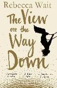 Cover-Bild zu Wait, Rebecca: The View on the Way Down