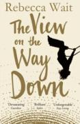 Cover-Bild zu Wait, Rebecca: The View on the Way Down (eBook)